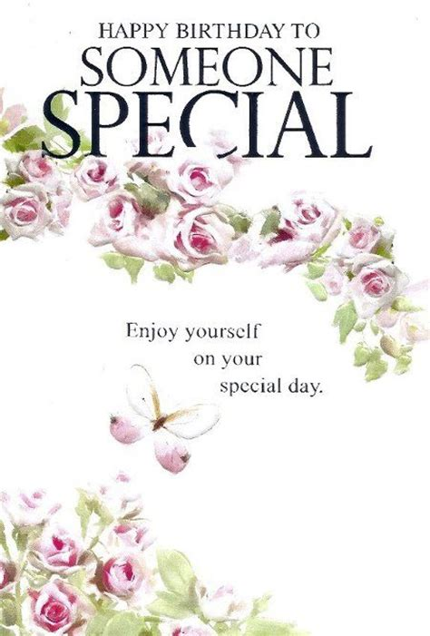 Happy Birthday Wishes To The One You Special Birthday Quotes For Someone Special Birthday