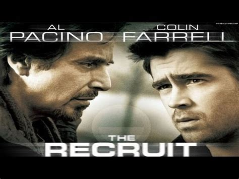 The Recruit 2003 Film The Recruit 2003 Hd 1080p Full Movie Unlimited Full Movies Pi