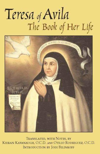 mother teresa biography book summary the book of her life edition 1 by saint teresa of avila
