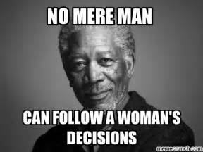 Morgan Freeman Meme - wise sage morgan freeman