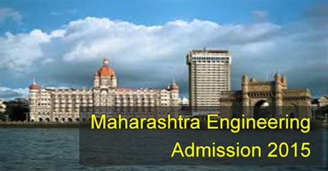 Maharashtra Entrance For Mba 2015 by Top Engineering Colleges In Maharashtra 2015