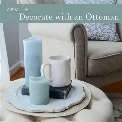 how to decorate an ottoman 3 easy family ottoman decorating ideas