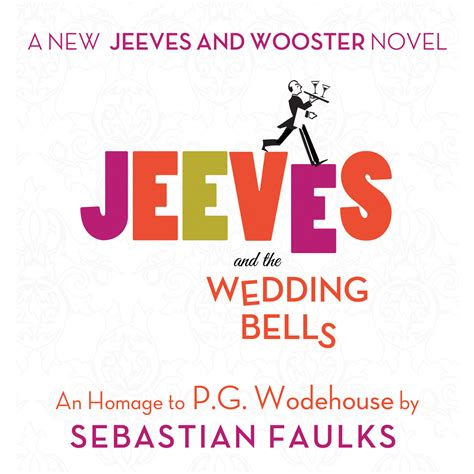 Wedding Bells Audio by Jeeves And The Wedding Bells Audiobook Listen Instantly