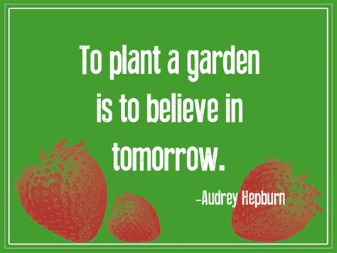 Garden Quotes Hepburn To Plant Is But A Part Of Landscape Comp By Christopher