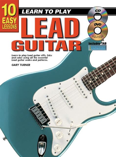 learn guitar yourself 10 easy lessons learn to play lead guitar