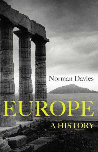 europe a history 1847922902 the best books on europe five books