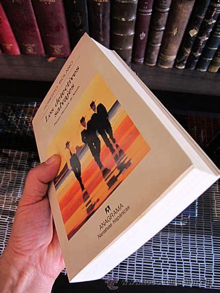 libro los detectives salvajes spanish los detectives salvajes roberto bola 241 o anag comprar en todocoleccion 33707560