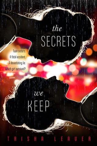 the secrets you keep a novel the secrets we keep