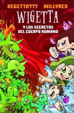 libro wigetta y el antadoto vegetta777 planeta de libros