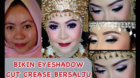 tutorial makeup pengantin bugis makassar tutorial makeup eye shadow cut crease bersalju manjah by