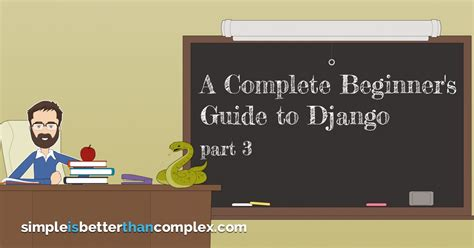 django tutorial part 7 a complete beginner s guide to django part 3