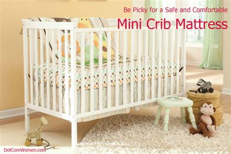 Are Mini Cribs Safe Be Picky For A Safe And Comfortable Mini Crib Mattress Dot