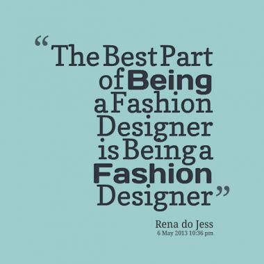 fashion design quotes tumblr fashion designer quotes quotesgram
