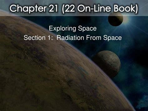 chapter 22 section 1 chapter 22 exploring space section 1