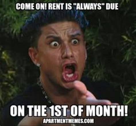 Rent Meme - 1000 images about apartment memes on pinterest