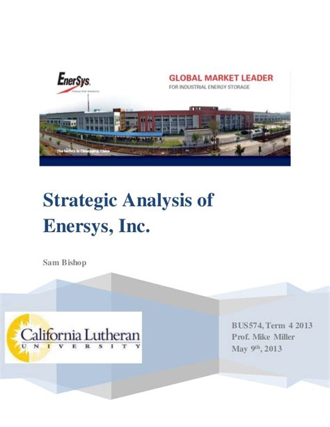 Mba 517 Strategic Planning And Policy Analysis by Enersys Study Mba Strategic Mgmt Class