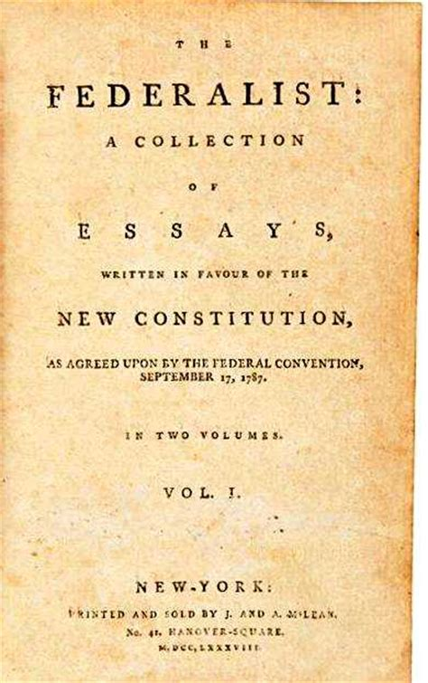 The Federalists Was A Collection Of Essays About by Federalist Papers