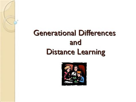 Distance Mba Cochin by Generational Issues And Distance Learning