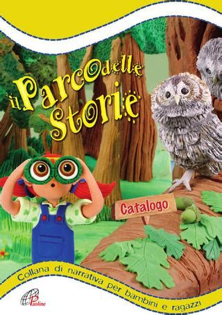 libreria paoline torino parco delle storie collana di narrativa per bambini e