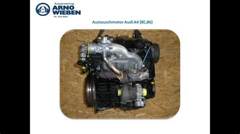 Austauschmotor Audi A4 by Austauschmotor Audi A4 8e B6 Youtube