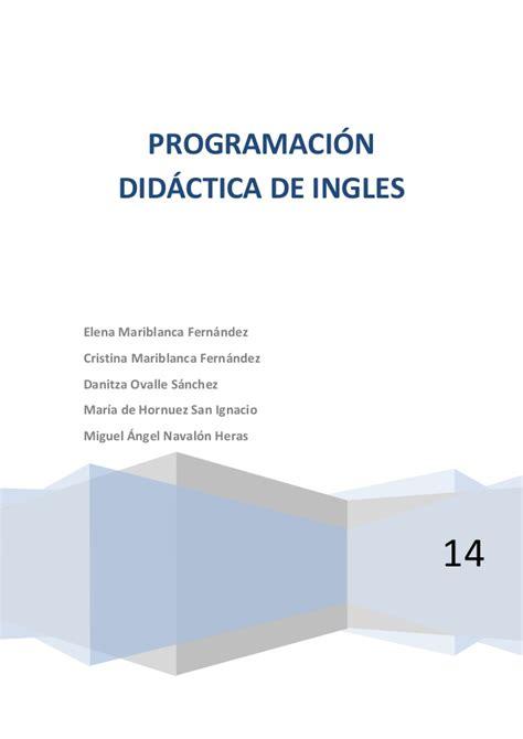 didactica para maestro by mauricio sanchez issuu programaci 211 n did 193 ctica primaria ingl 201 s