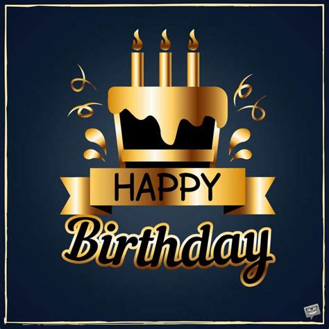 happy birthday images for him happy birthday the best wishes for your special