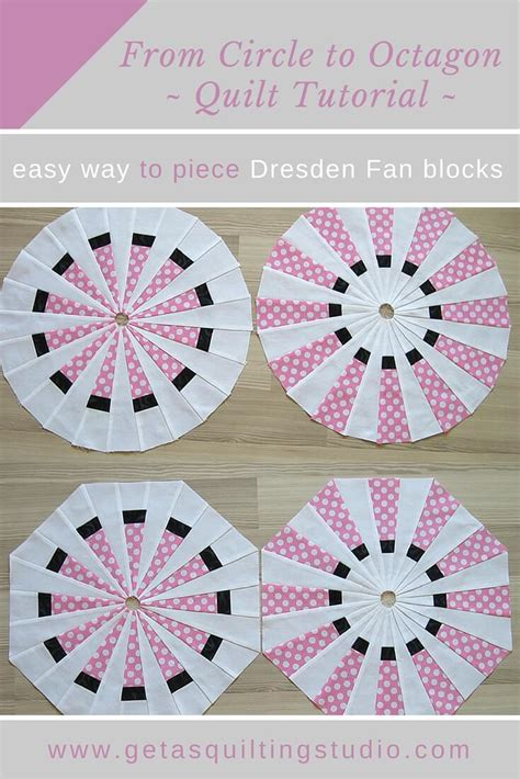 wedge quilt workshop step by step tutorials 10 stunning projects books dresden fan plate tutorial or from circle to octagon