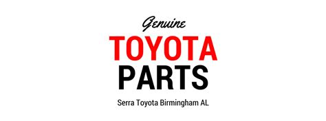 Original Toyota Parts Genuine Toyota Parts And Tires In Birmingham Al
