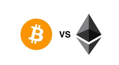 bitcoin ethereum bitcoin vs ethereum cryptocurrency comparison