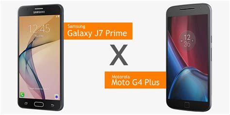 Samsung J7 Prime Area Moto G4 Plus X Samsung Galaxy J7 Prime Guia J 225 Cotei