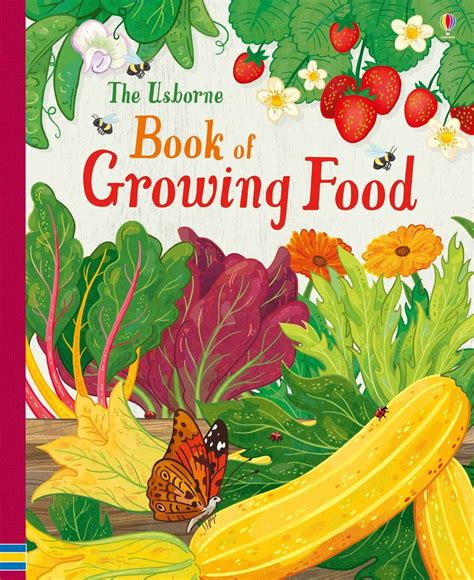 the usborne book of the usborne book of growing food at usborne books at home