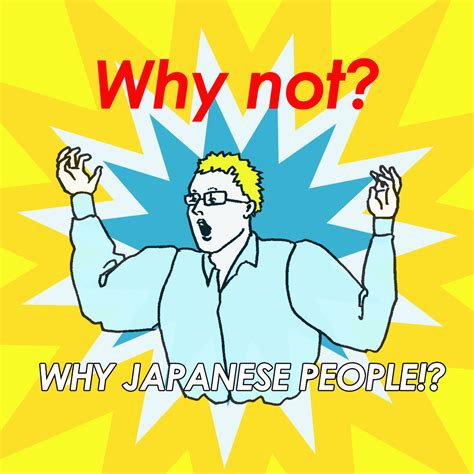 why japanese why japanese people 厚切りジェイソン から学ぶwhy not girllish