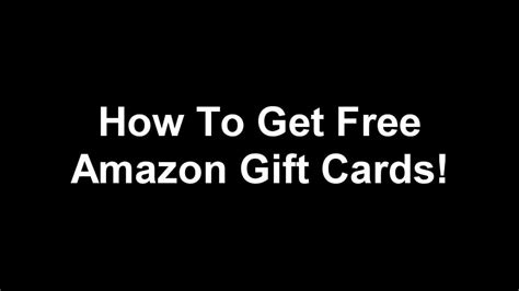 How To Get Amazon Gift Cards For Free - free amazon gift cards how to get amazon gift cards for free youtube