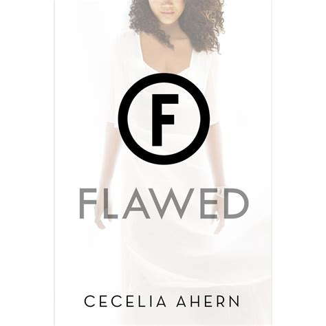 flawed flawed 1 0008125120 flawed flawed 1 by cecelia ahern reviews discussion bookclubs lists