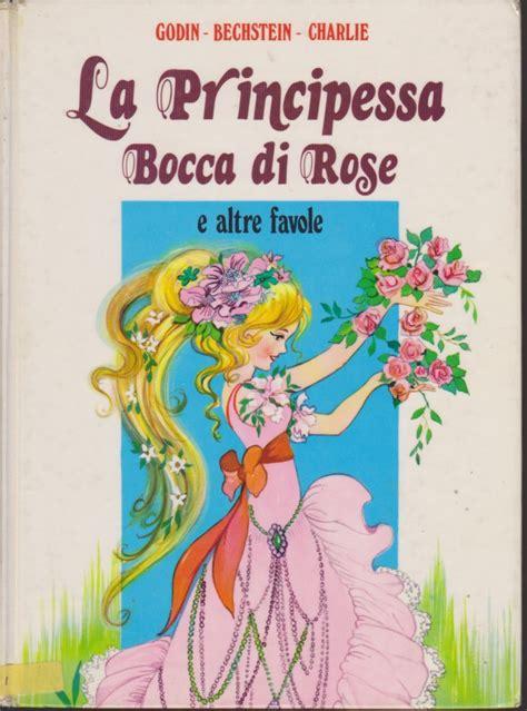 libreria remainders roma la principessa bocca di e altre favole libri usati