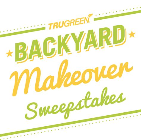 Trugreen Sweepstakes - win a backyard makeover in the trugreen sweepstakes