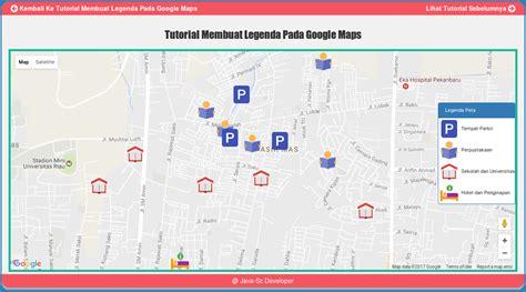 membuat link google map cara membuat legenda pada google maps javasc developer