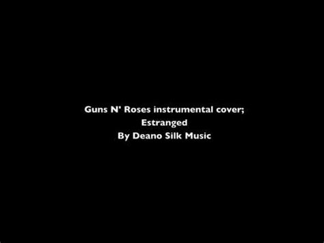 download mp3 gratis guns n roses estranged estranged guns n roses instrumental cover youtube