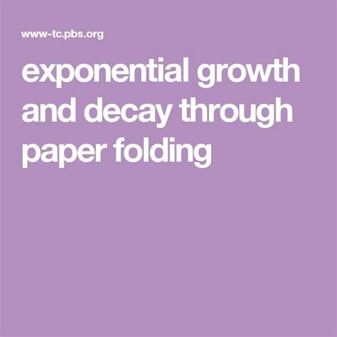Folding Paper Exponential Growth - 17 best ideas about exponential growth on