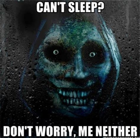 Cant Sleep Meme - ghost hunters wanted mcstubs musings