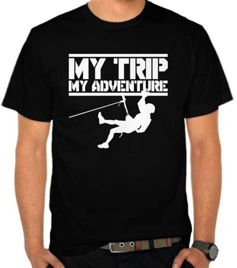 jual kaos  trip  adventure climber  adventure