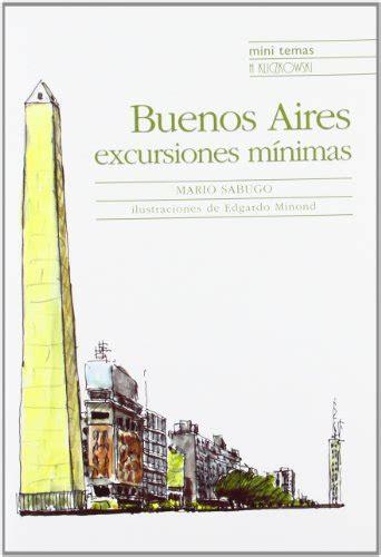 libro the buenos aires quintet leer libro buenos aires excursiones minimas descargar libroslandia