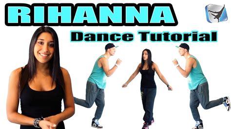 tutorial dance do it again rihanna right now ft david guetta dance tutorial part