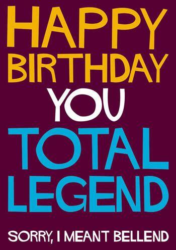 Rude Birthday Meme - happy birthday you total legend dss 60 163 2 00 dean
