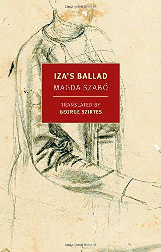 izas ballad a book review by fran hawthorne iza s ballad new york review books classics