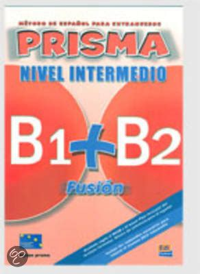 1316624315 prism level student s book with bol prisma fusion b1 b2 club prisma team maria