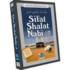 Sifat Shalat Tahajjud Nabi Shallallahu Alaihi Wa Sallam sifat shalat nabi muhammad shallallahu alaihi wa sallam media tarbiyah tokobukhari