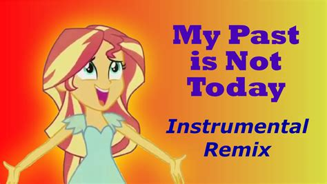 sunset shimmer my past is not today instrumental remix