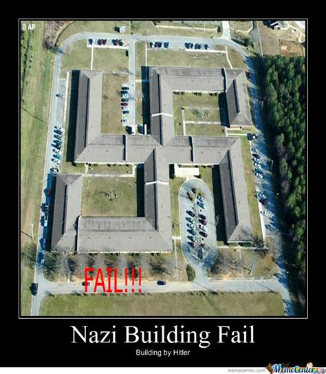 Building Memes - nazi building fail by ipwned meme center