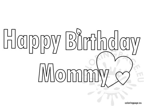 coloring pages for happy birthday mom happy birthday mommy coloring page